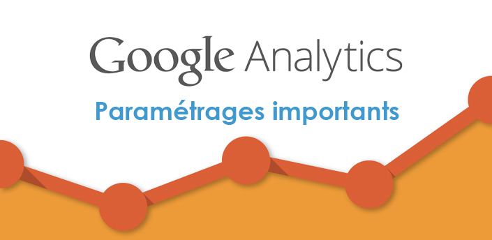 header-google-analytics-parametrages-importants